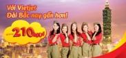 VietJet Air khuyến mãi Với Vietjet Đài Bắc nay gần hơn!